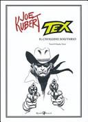 Tex : il cavaliere solitario