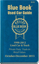 Kelley Blue Book Used Car Guide  Consumer Edition  1998 2012 Models