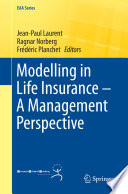 Modelling in Life Insurance     A Management Perspective