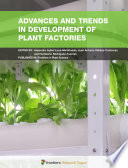 Advances and Trends in Development of Plant Factories