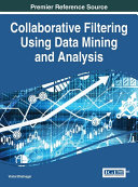 Collaborative Filtering Using Data Mining and Analysis Of Everyday Life Due To