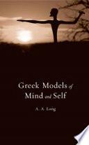 Greek Models of Mind and Self