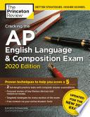 Cracking The Ap English Language Composition Exam 2020 Edition