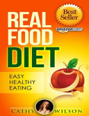 download ebook real food diet: easy healthy eating pdf epub