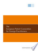 The European Patent Convention for Foreign Practitioners