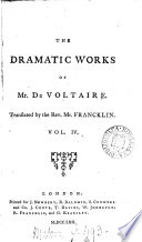 The works of m. de Voltaire, tr. with notes by T. Smollett and others