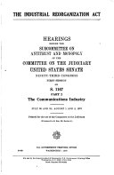 The Industrial Reorganization Act: The communications industry