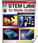 STEM Labs for Middle Grades  Grades 5   8