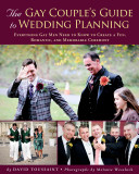 The Gay Couple s Guide to Wedding Planning
