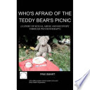 Who s Afraid of the Teddy Bear s Picnic