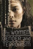 Women, Gender, and Terrorism