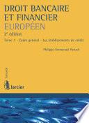Droit Bancaire Et Financier Europ En