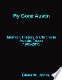 My Gone Austin       Retrospective 1965 2015