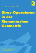 Dirac-Operatoren in der Riemannschen Geometrie