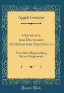 Geschichte der Deutschen Mathematiker-Vereinigung