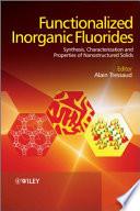 Functionalized Inorganic Fluorides