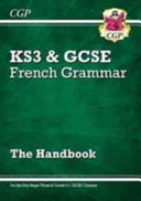 New French Grammar Handbook   For KS3   Grade 9 1 GCSE
