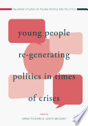 Young People Re Generating Politics in Times of Crises
