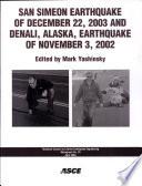 San Simeon Earthquake of December 22  2003 and Denali  Alaska  Earthquake of November 3  2002