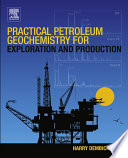 Practical Petroleum Geochemistry for Exploration and Production