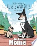 The Adventures Of Aussie And Otis