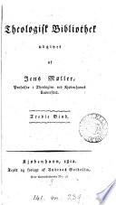 Theologisk Bibliothek udg  af J  M  ller