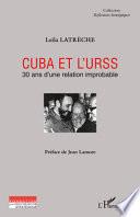 Cuba et l'URSS - 30 ans d'une relation improbable