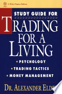 Trading for a Living  Study Guide
