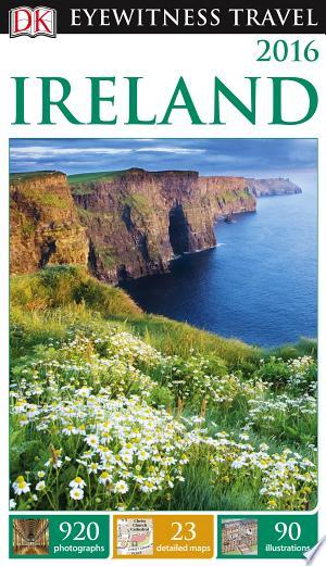 DK Eyewitness Travel Guide Ireland - ISBN:9781465451972