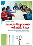 Sounds & Grooves mit Stift & Co.