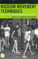 Museum Movement Techniques book