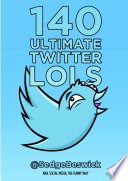 140 Ultimate Twitter LOLs