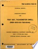 Operator's manual for test set, tachometer dwell (NSN 4910-00-788-8549).