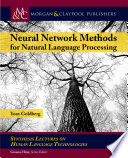 Neural Network Methods in Natural Language Processing