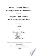 Milton. Johann Bunyan. Die Lustspieldichter der Restauration. Addison. Sam. Johnson. Die Emancipation der Juden