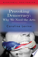 Provoking Democracy
