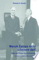 Warum Europa nicht scheitern darf