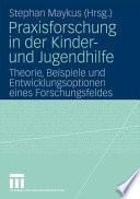 Praxisforschung in der Kinder- und Jugendhilfe
