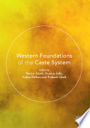Western Foundations of the Caste System