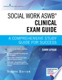 Social Work ASWB Clinical Exam Guide  Second Edition