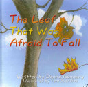 The Leaf That Was Afraid To Fall