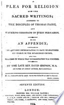 A plea for religion     With an appendix  containing the author s determination to have relinquished his charge in the Established Church  and the reasons on which that determination was founded     Seventh edition