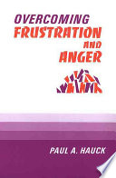Overcoming Frustration and Anger