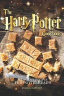 The Harry Potter Cookbook Delicious Recipes For Potterhead S