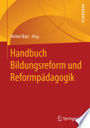 Handbuch Bildungsreform und Reformp  dagogik