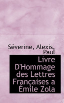 Livre D Hommage Des Lettres Franaises a Mile Zola