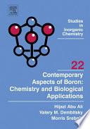 Contemporary Aspects of Boron  Chemistry and Biological Applications