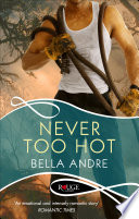 Never Too Hot  A Rouge Suspense novel