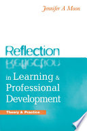 Reflection in Learning and Professional Development