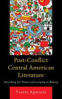 Post Conflict Central American Literature